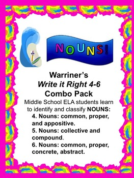 Nouns--Identify and Classify: Warriner's Write it Right 4-6