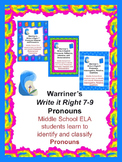 Pronouns: Identify and Classify: Warriner's Write it Right 7-9