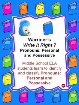 Pronouns: Personal, Possessive: Warriner's Write it Right 7