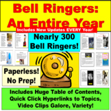 Bell Ringers:  An Entire Year, Paperless and No Prep!