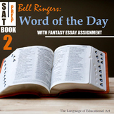 Bell Ringers: SAT Word of the Day (Book 2: w/ Fantasy Narrative Assignment)
