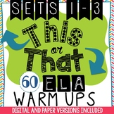 Bell Ringers - 60 Daily This or That ELA Warm-Ups BUNDLE