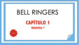 Bell Ringers Capítulo 1 - Auténtico 1