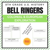 Bell Ringers- Colonial and European Exploration