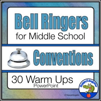 Bell Ringers for ELA Conventions That Supports Middle School Common Core