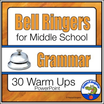 Bell Ringers - Common Core - Grammar and Usage