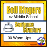 Bell Ringers for Middle School ELA Sentence Structure to Support Common Core