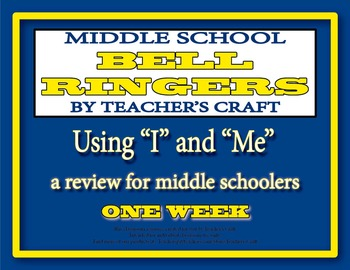 """Middle School ELA Bell Ringers - Using """"I"""" or """"Me"""""""