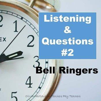 Bell Ringers: Listening & Questions #2