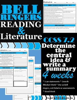 Bell Ringers: Literature & Reading CCSS 7.2 Central Ideas & Summaries