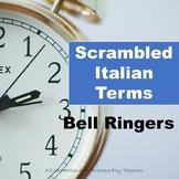 Bell Ringers: Scrambled Italian Terms