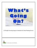 Bell Ringers - What's Going On?  Vol 2  20 Images to Stimulate Critical Thinking