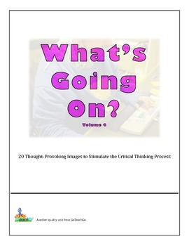 Bell Ringers - What's Going On?  Vol 4  20 Images to Stimulate Critical Thinking