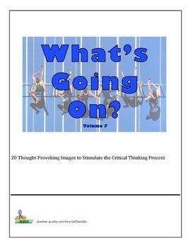 Bell Ringers - What's Going On?  Vol 7  20 Images to Stimulate Critical Thinking