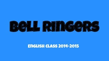 Bell Ringers for Fourth Nine Weeks