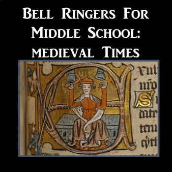 Bell Ringers for Middle School: Medieval Times (Powerpoint) (Middle Ages)