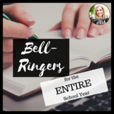 Bell-Ringers for the ENTIRE Year-40 WEEKS - EDITABLE PROMPTS w/ Mentor Sentences