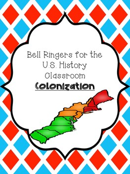 Bell Ringers or Warm-Ups for History (Colonization)