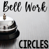 Bell Work Circles (Geometry Bell Ringers, Warm Ups)
