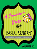 Bell Work Language Arts- A Semester's Worth #2