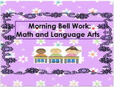 Bell Work: Math and Language Arts