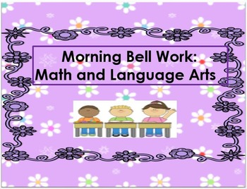 Bell Work: Math and Language Arts