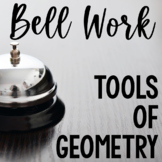 Bell Work Tools of Geometry (Bell Ringers, Warm-Ups)