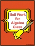 Bell Work for Algebra Class