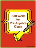 Bell Work for Pre-Algebra Class