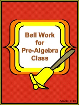 Bell Work for Pre-Algebra Class