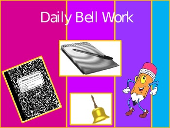 Bell Work/Journal Questions/Bell Ringers