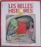 Belles Histoires French Stories Books family dispute monster bully Character Ed