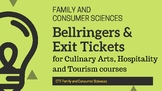 Bellringers &  Exit Tickets for Culinary Arts, Hospitality