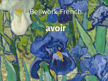 Bellwork French avoir