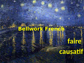 Bellwork French faire causatif