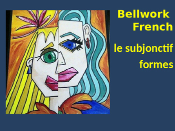 Bellwork French le subjonctif formes