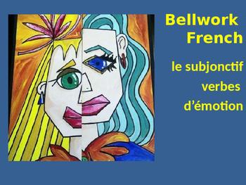 Bellwork French le subjonctif verbes d'émotion