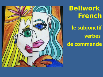 Bellwork French le subjonctif verbes de commande