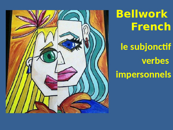 Bellwork French le subjonctif verbes impersonnels