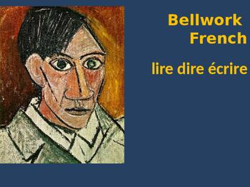 Bellwork French lire dire écrire