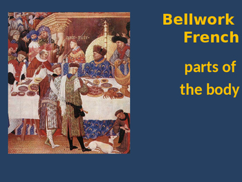 Bellwork French parts of the body