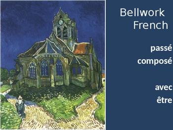 Bellwork French passé composé avec être