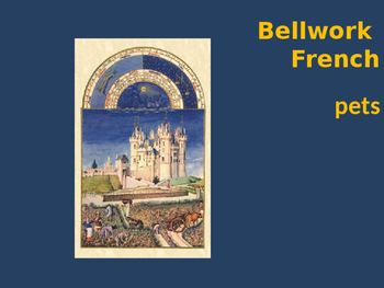 Bellwork French pets