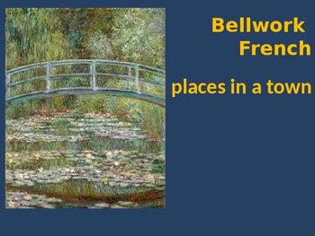 Bellwork French places in a town