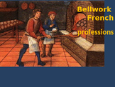 Bellwork French professions