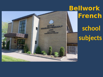 Bellwork French school subjects