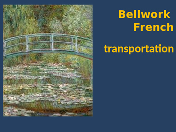 Bellwork French transportation