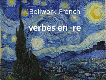 Bellwork French verbes in -re