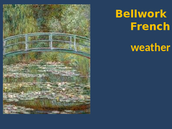 Bellwork French weather