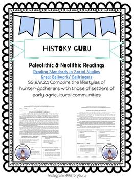 Reading/ Social Studies Bell work: Paleolithic & Neolithic SS.6.W.2.1 SS.6.W.2.2